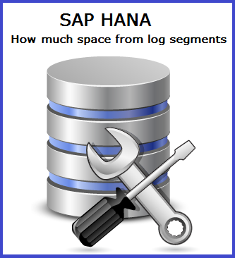 disk space reclaimable from hana log segments