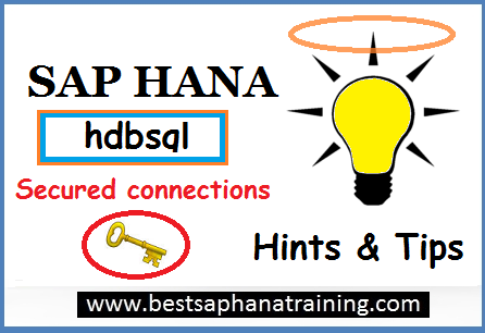 sap hana hdbsql secured connections