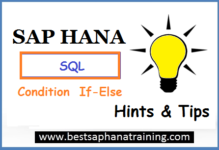 Using If condition in sap hana procedures