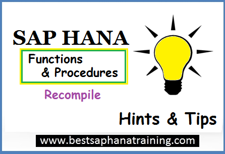 recompile sap hana procedures
