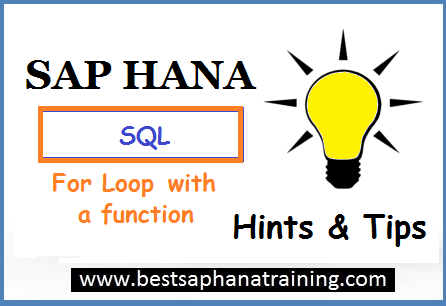 sap hana for loop with a function