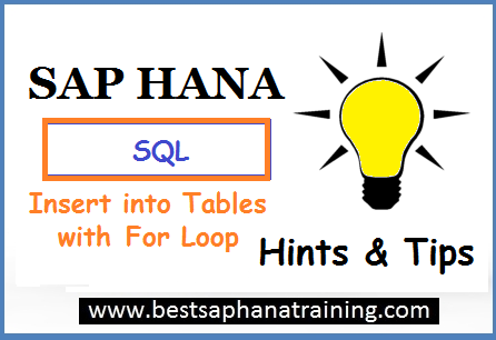 sap hana insert into tables with for loop