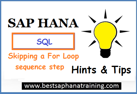 Skipping a for sap hana loop sequence step