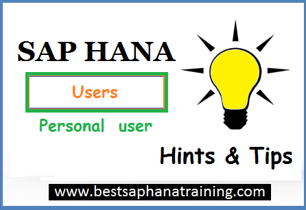 create sap hana personal users