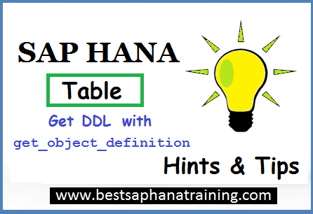 sap hana table DDL with get_object_definition