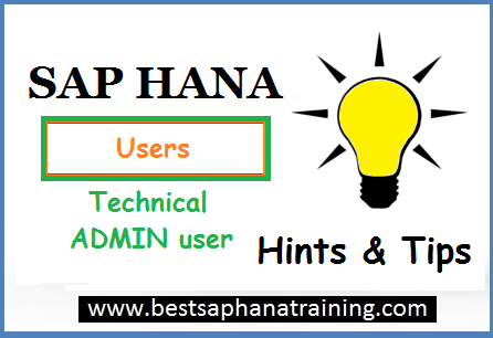 create sap hana technical administrator users