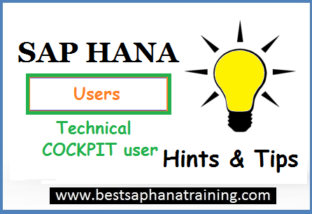 create sap hana technical cockpit users