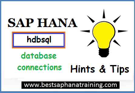 Sap hana hdbsql connection
