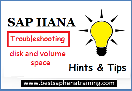 troubleshooting sap hana disk space