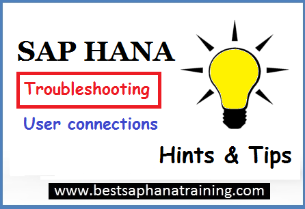 troubleshooting sap hana user connections
